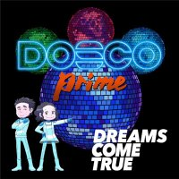 DREAMS COME TRUE - DOSCO prime [FLAC + MP3 320 / WEB]