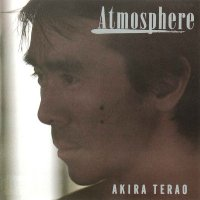 寺尾聰 (Akira Terao) - Atmosphere [FLAC 24bit + MP3 320 / WEB]