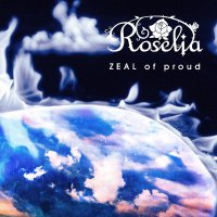 Roselia - ZEAL of proud [FLAC 24bit + MP3 320 / WEB]