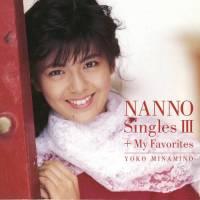 南野陽子 - GOLDEN☆BEST / 南野陽子 ナンノ・シングルス 3 + マイ・フェイバリット [FLAC + MP3 320 / CD]