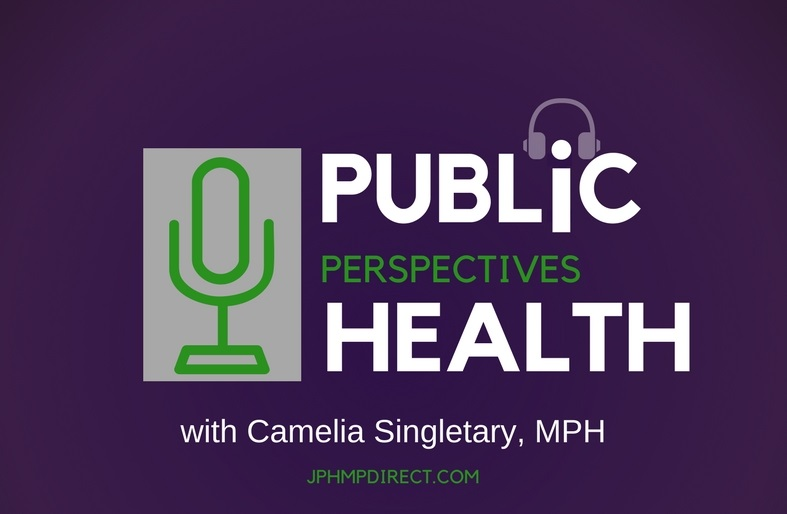 Introducing Public Health Perspectives: A Podcast Series