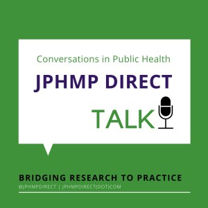 JPHMP Direct TALK Podcast