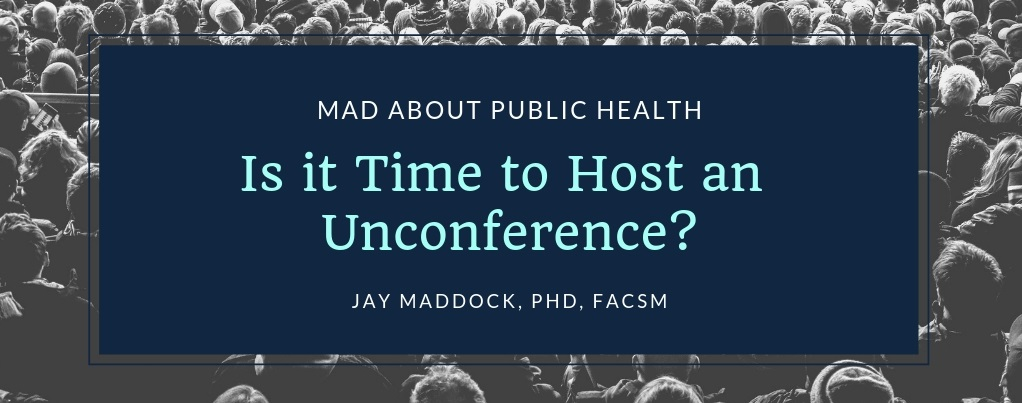 Is it Time to Host an Unconference?