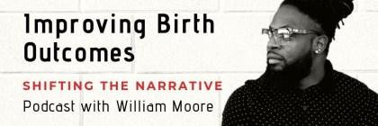 William Moore doula podcast