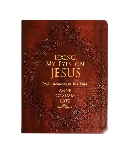 Fixing My Eyes on Jesus Daily Moments in His Word