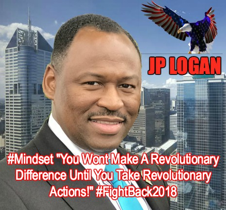 #Revolutionary #Manifest A #Wealth #Mindset ~ #JP LOGAN #FightBack2018