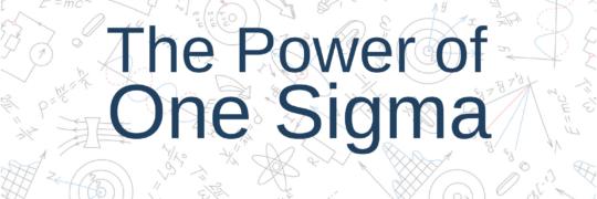 One Sigma