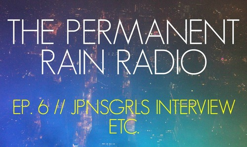 Permanent Rain Radio Interview with JPNSGRLS