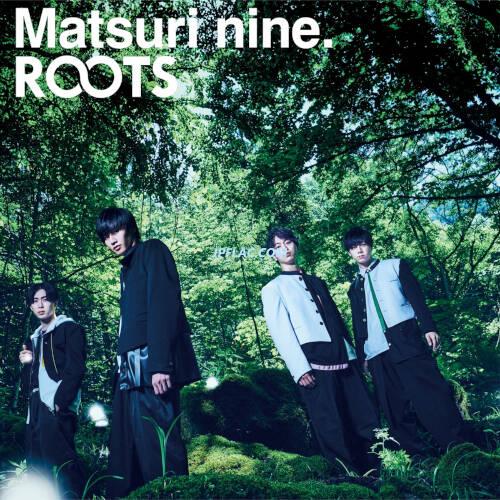 Download 祭nine. - ROOTS rar