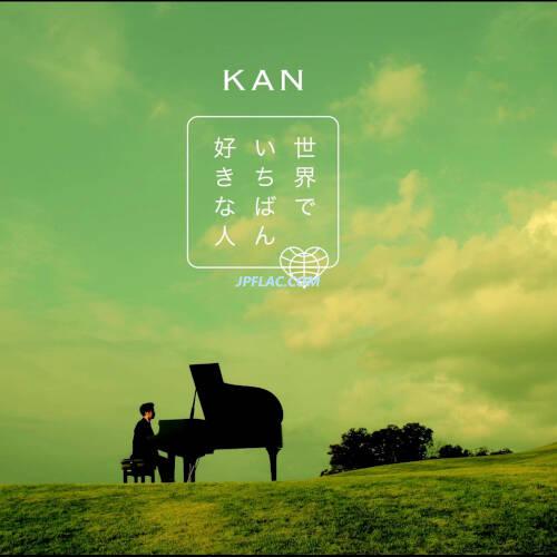 Download KAN - 世界でいちばん好きな人 rar