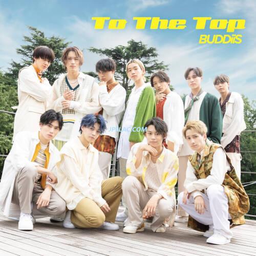 Download BUDDiiS - To The Top rar