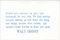 A quote from Meet the Robinsons, a Disney movie, one that has always spoken to me.