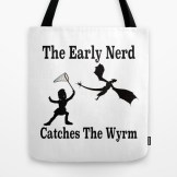the-early-nerd-catches-the-wyrm-bags