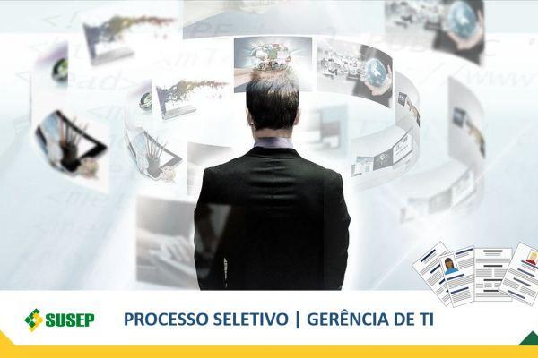 Susep tem oportunidade na gerência de Tecnologia da Informação