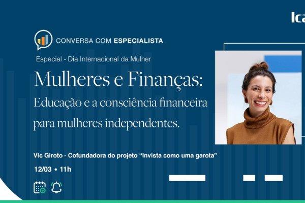 Na Semana da Mulher, Icatu realiza live sobre a importância do planejamento e organização financeira voltada ao público feminino