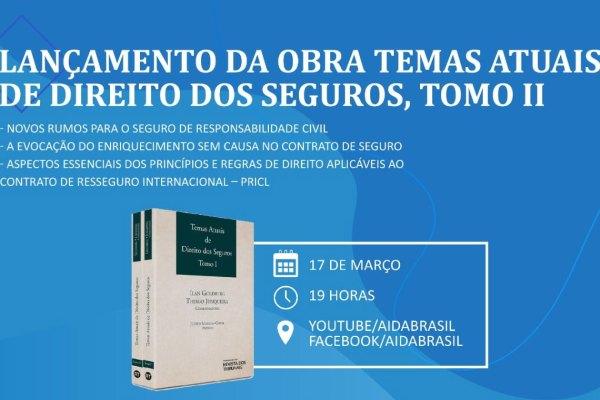 AIDA lança segunda parte de obra que aborda temas atuais de Direito dos Seguros