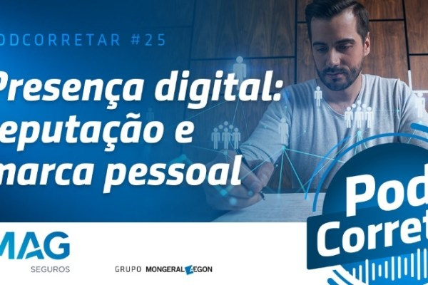 MAG Seguros lança episódio de podcast para corretores sobre reputação