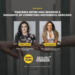 Especialistas da MAG Seguros e Diamante XP Corretora participam do Seguro Sem Mistério / Divulgação