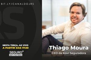 Thiago Moura, CEO da Kovr Seguradora, participa ao vivo do Seguro Sem Mistério