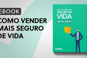 """Baeta Assessoria lança e-book """"Como vender mais seguro de vida"""" / Divulgação"""