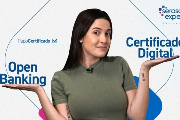 Serasa Experian lança novos modelos de certificado digital para operação no Open Banking / Reprodução