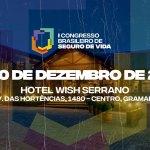 I Congresso Brasileiro de Seguro de Vida movimenta mercado nos dias 9 e 10 de dezembro, em Gramado (RS) / Divulgação