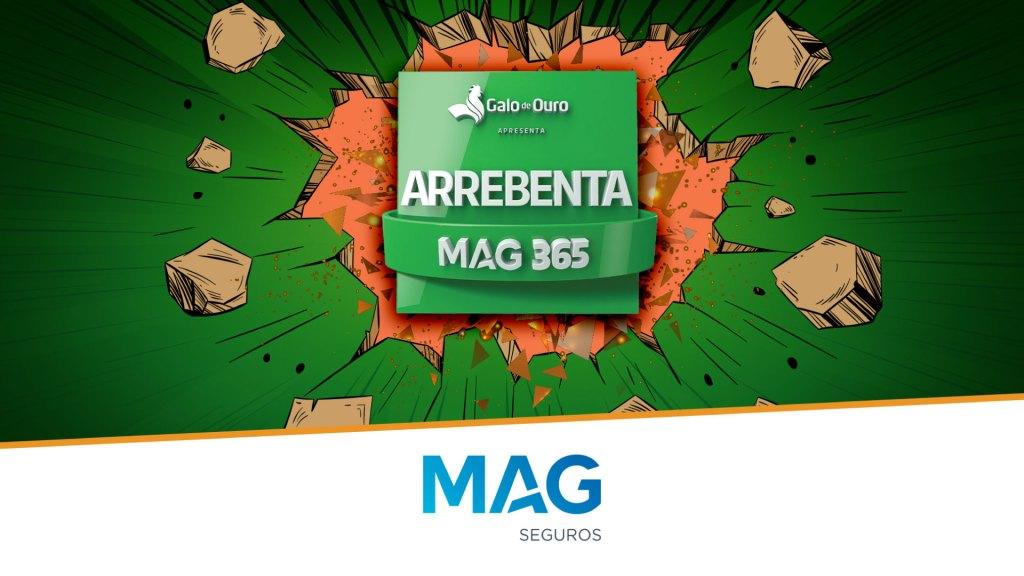 MAG Seguros lança nova edição da campanha Arrebenta / Divulgação