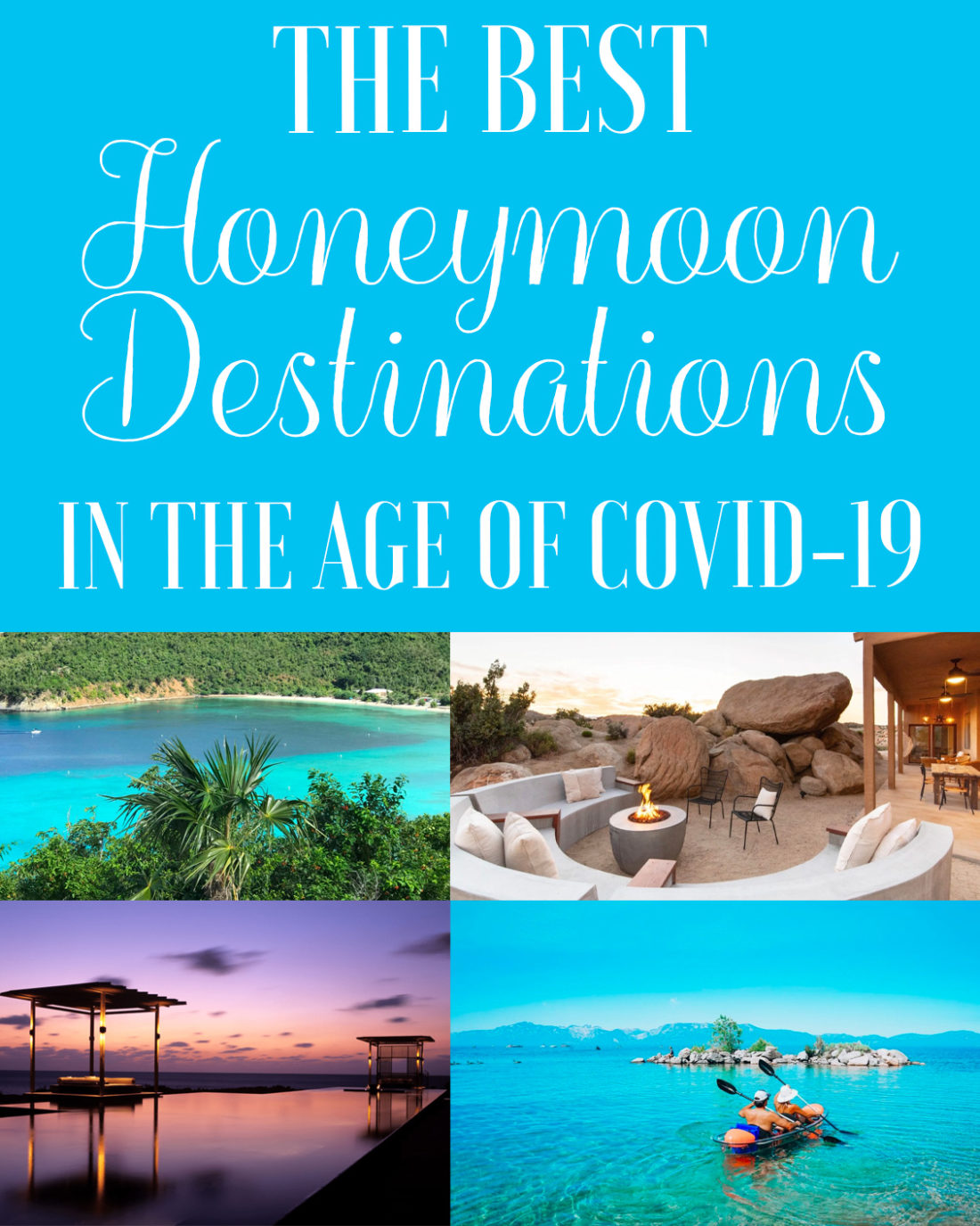 The Best Honeymoon Destinations In The Age Of Covid 19 Jetsetchristina