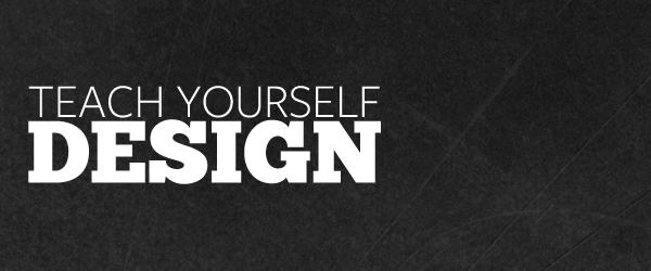 teach yourself design