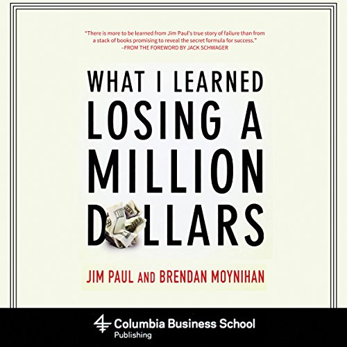 What I Learned Losing a Million Dollars Book Summary