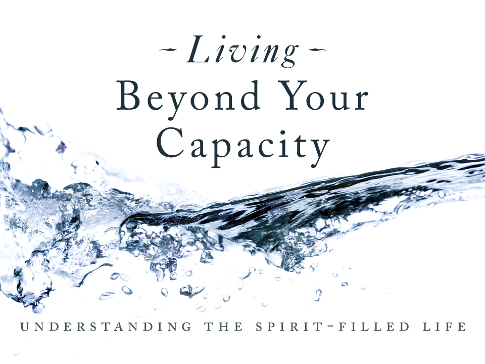 Living Beyond Your Capacity Summary