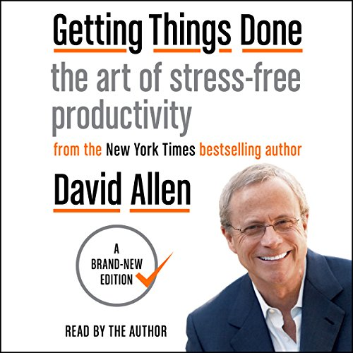 Getting Things Done by David Allen Summary