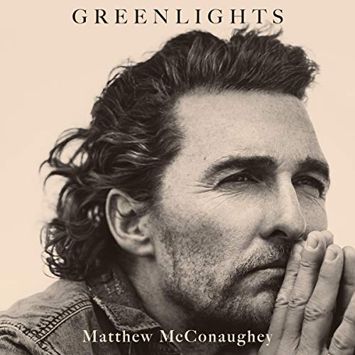 Greenlights by Matthew McConaughey Book Cover