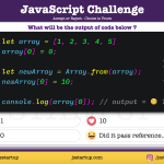 JavaScript Quiz - Did really the reference pass using Array.from() method