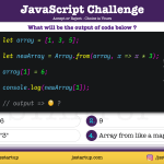 JavaScript Quiz - can array from method be like a map method - JS Startup