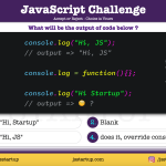 JavaScript Quiz - is the console log function really override - JS Startup