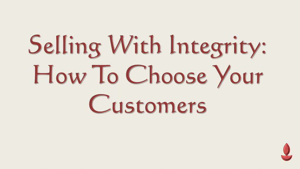 How to Choose Your Customers