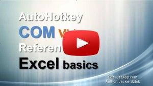 Autohotkey COM Video Excel Basic Play