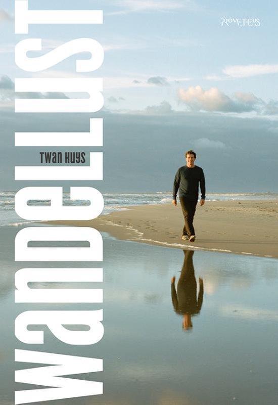 Het boek Wandellust van Twan Huys, een vaderdagcadeau voor reislustige vaders