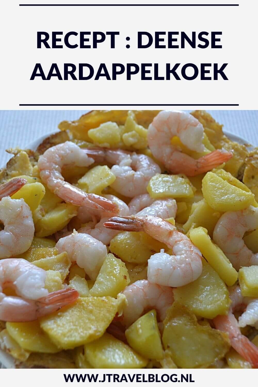 Ik heb een heerlijk recept van een Deense aardappelkoek met ei, aardappelen en garnalen voor je gemaakt. Het recept lees je hier. #recept #aardappelkoek #omelet #deenseaardappelkoek #jtravel #jtravelblog