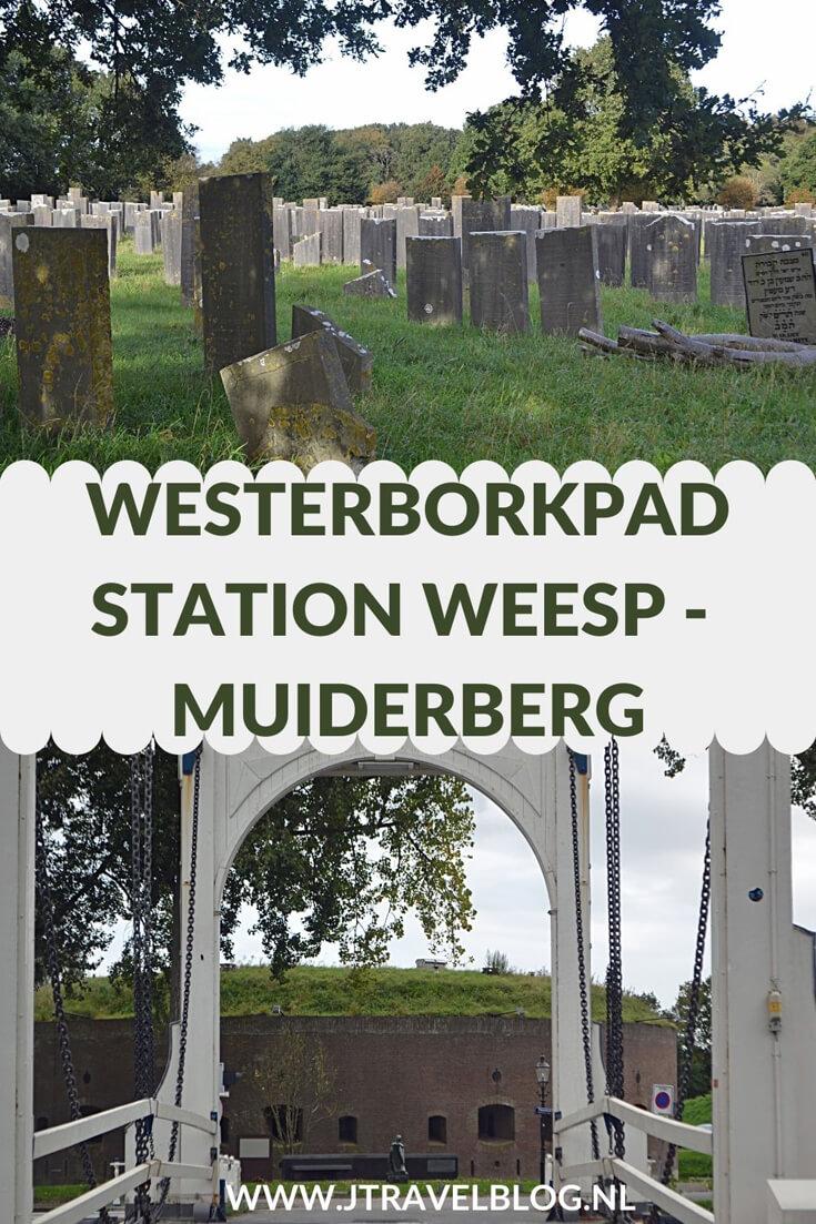 Een verslag van etappe 3 van de lange-afstandswandeling Westerborkpad. Deze derde etappe loopt van Station Weesp via Muiden naar Muiderberg. Mijn belevenissen en mijn route lees je in deze blog. Loop je mee? #weesp #muiden #muiderberg #westerborkpad #etappe3 #geschiedenis #tweedewereldoorlog #wandelen #hiken #jtravel #jtravelblog