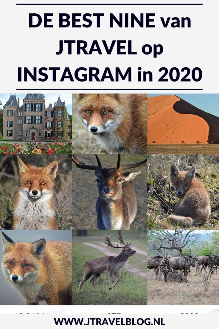 In deze blog laat ik je mijn best nine op Instagram uit 2020 zien. De achtergronden van de foto's die in deze top 9 staan lees je hier. Lees je mee? #2020bestnine #instagram #jtravel #jtravelblog #mybestnine2020 #topnine2020 #bestnine2020