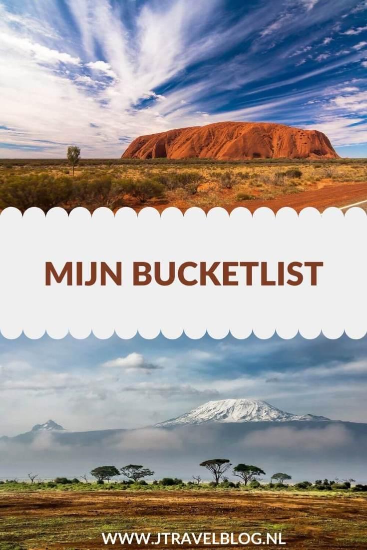 Ook ik heb een bucklist van bestemmingen wereldwijd die ik nog graag zou willen zien. Welke bestemmingen dat zijn lees je in deze blog. Lees je mee? #bucketlist #bucketlistwereld #jtravel #jtravelblog