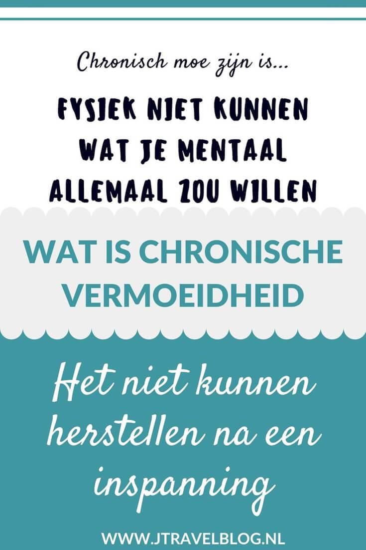 Al jaren lijd ik aan Chronische vermoeidheid/CVS/ME. Wat deze ziekte inhoudt en en hoe het mij belemmert in mijn dagelijkse dingen lees je in deze blog. Lees je mee? #me #cvs #chronischevermoeidheid #chronischvermoeidheidssyndroom #cognitievedragstherapie #jtravel #jtravelblog