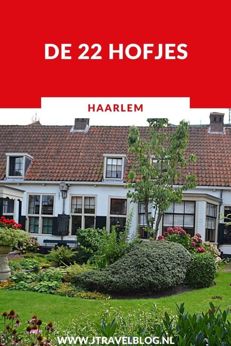 Tijdens je bezoek aan de stad Haarlem mag een wandeling langs de 22 hofjes van Haarlem niet ontbreken. Ik heb ze voor je op een rijtje gezet. #hofjesinhaarlem #hofjes #haarlem #hofjeswandeling #jtravel #jtravelblog