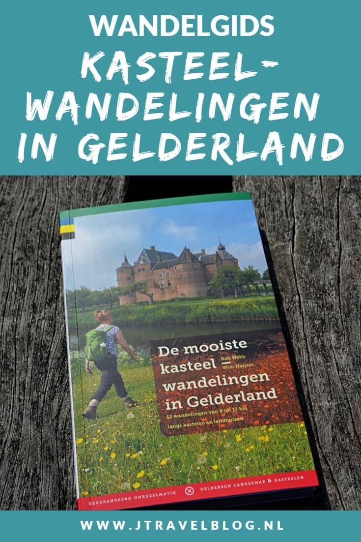 De wandelgids 'De mooiste kasteelwandelingen in Gelderland' bevat 12 rondwandelingen van 9 tot 17 kilometer langs kastelen en landhuizen in de provincie Gelderland. Wandel je mee? #wandelgids #wandelen #hiken #gegarandeerdonregelmatig #kastelen #gelderland #jtravel #jtravelblog