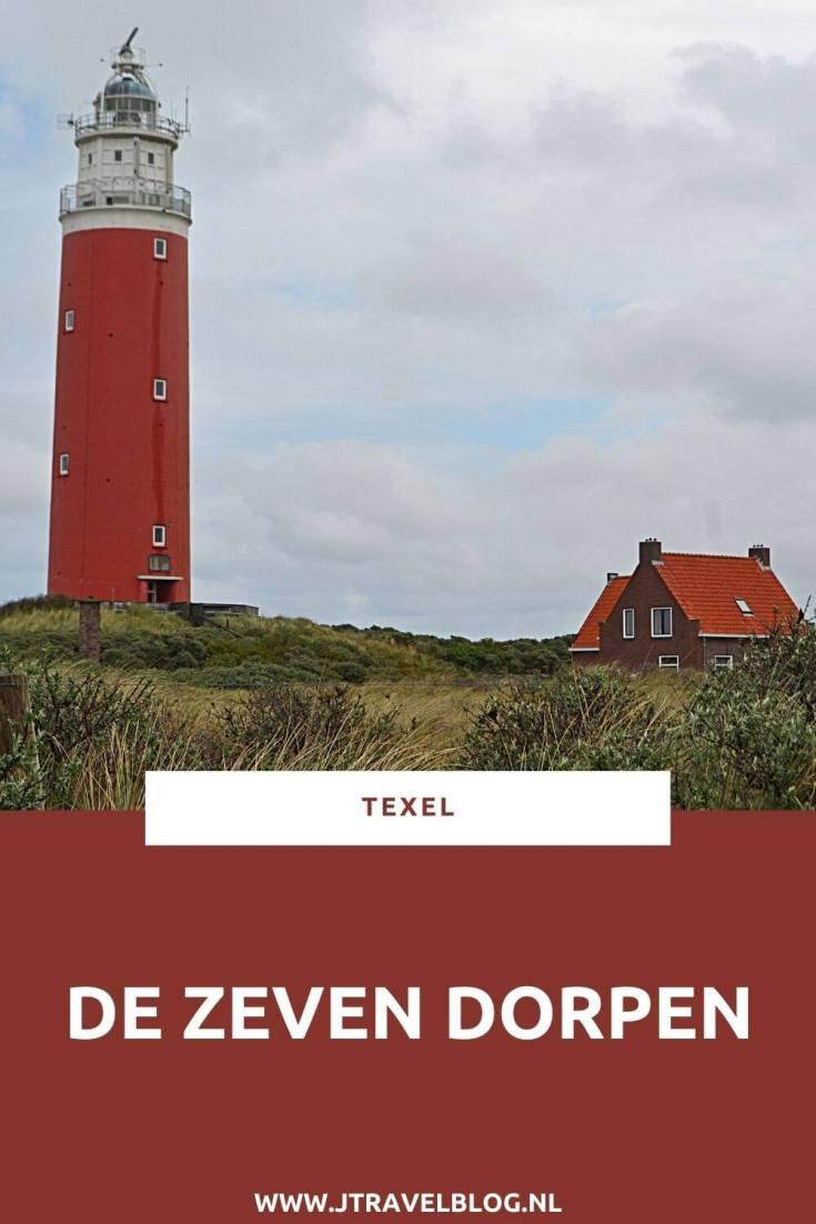 Heb je plannen om het schitterende Texel te bezoeken. Ik heb de wetenswaardigheden van de 7 dorpen voor je op een rijtje gezet. Lees je mee? #texel #dekoog #denburg #denhoorn #oosterend #oudeschild #dewaal #decocksdorp #jtravel #jtravelblog