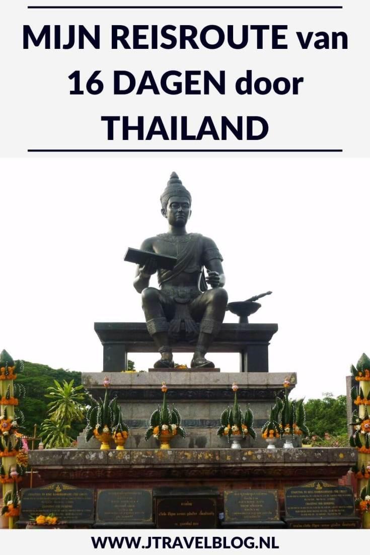 Ik maakte een groepsrondreis van 16 dagen door Thailand. Mijn route begon en eindigde in Bangkok. Welke plekken ik onderweg heb bezocht, lees je in deze blog. Lees je mee? #thailand #rondreis #groepsrondreis #reisroute #jtravelblog #jtravel