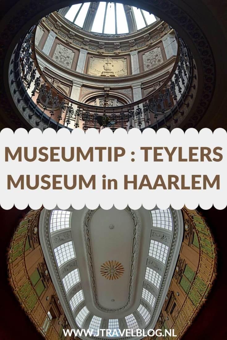 Ik bezocht het Teylers Museum in Haarlem. In het museum worden fossielen, schilderijen, tekeningen, munten en penningen tentoongesteld. Let ook op het schitterende gebouw, zowel van de binnen- als de buitenkant. Lees in deze blog mee waarom je het Museum van de Verwondering in Haarlem moet bezoeken. #teylersmuseum #haarlem #teylersmuseumhaarlem #museumtip #museumkaart #jtravel #jtravelblog