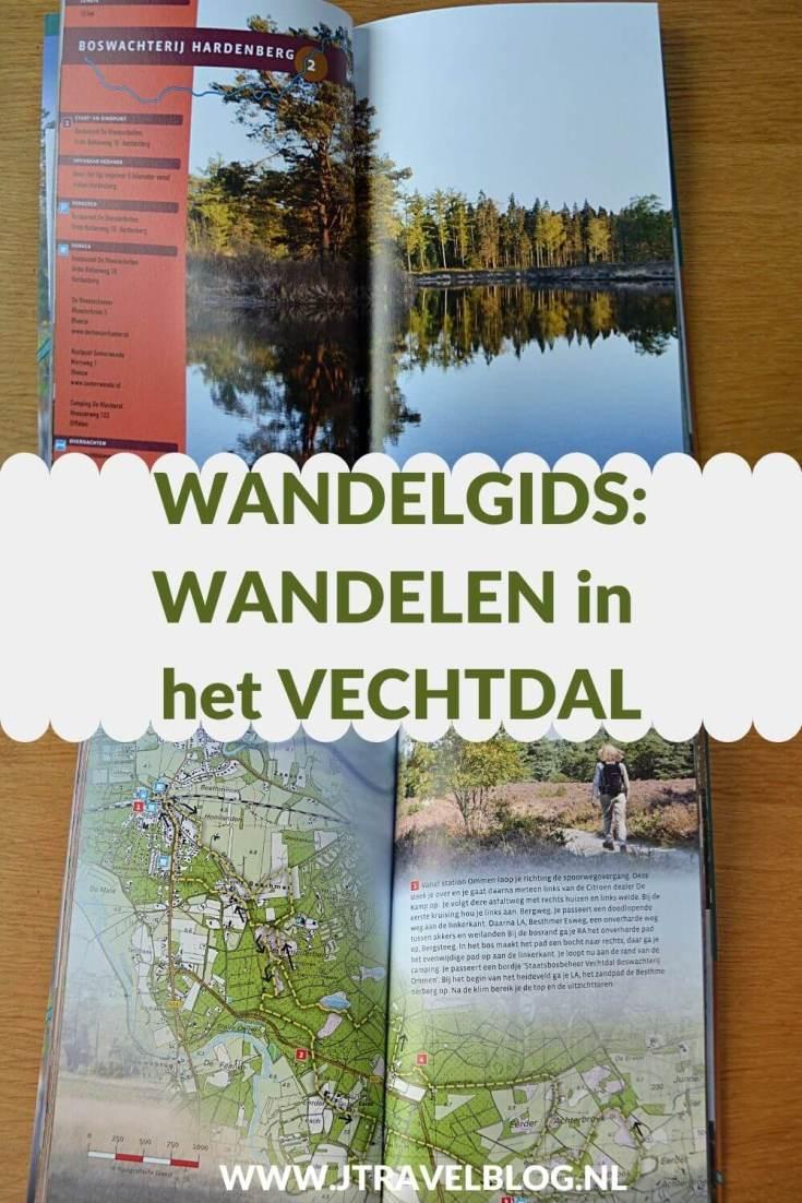 De wandelgids 'Wandelen in het Vechtdal' is een gids met twaalf wandelingen in het Vechtdal. Alle wandelingen liggen rondom plaatsen als Hardenberg, Gramsbergen, Ommen en Dalfsen. Wandel je mee? #vechtdal #wandelen #hiken #wandelgids #gegarandeerdonregelmatig #jtravel #jtravelblog